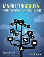Marketing Digital. Marketing móvil, SEO y analítica web (Social Media)