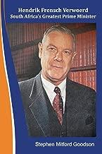 Hendrik Frensch Verwoerd South Africa'a Greatest Prime Minister