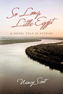 So Long, Little Egypt: A Novel Told in Stories