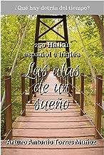 Las alas de un sueño: Colección de 250 Haikú, español e inglés (Spanish Edition)