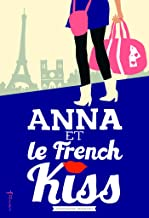 Anna et le french kiss (French Edition)