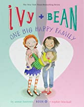 Ivy and Bean One Big Happy Family (Book 11): (Beginning Chapter Books, Funny Books for Kids, Kids Book Series