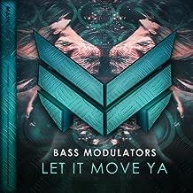 Best bass modulators let it move ya Reviews