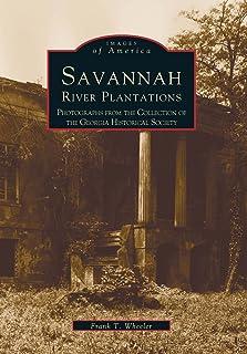 Savannah River Plantations (Images of America: Georgia)