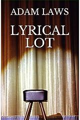 Lyrical Lot Kindle Edition