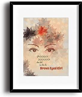 Brown Eyed Girl - Inspired Song Lyric Art Print - Matted Framed Options