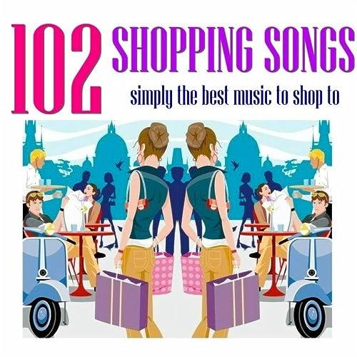 102 Shopping Songs
