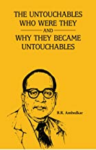 THE UNTOUCHABLES WHO WERE THEY AND WHY THEY BECAME UNTOUCHABLES ?