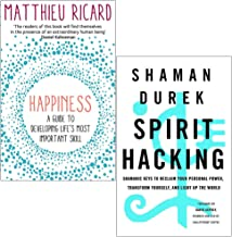 Happiness By Matthieu Ricard & Spirit Hacking By Shaman Durek 2 Books Collection Set