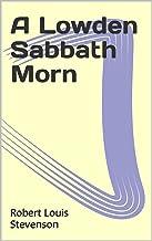 A Lowden Sabbath Morn (English Edition)