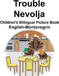 English-Montenegrin Trouble/Nevolja Children's Bilingual Picture Book