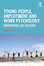Young People, Employment and Work Psychology: Interventions and Solutions
