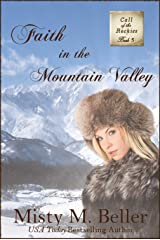 Faith in the Mountain Valley (Call of the Rockies series Book 5) Kindle Edition