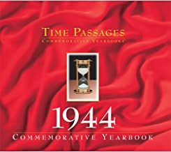 Time Passages Year 1944 Commemorative Year in Review - Gift of Memories