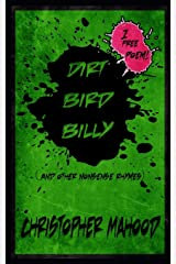 Dirt Bird Billy: And other nonsense rhymes Paperback