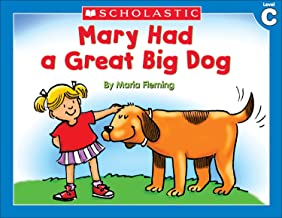 Little Leveled Readers: Mary Had A Great Big Dog (Level C)