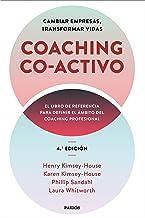 Coaching Co-activo: Cambiar empresas, transformar vidas (Spanish Edition)