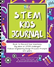 STEM Kids Journal: Book to record your inventions, big ideas or STEM challenges!