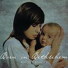Born in Bethlethem