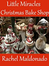 Little Miracles Christmas Bake Shop