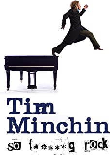 Tim Minchin: So Fing Rock