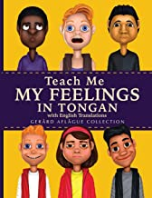 Teach Me My Feelings in Tongan: with English Translations