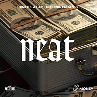 Neat [Explicit]