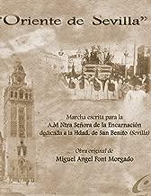 ORIENTE DE SEVILLA - Marcha procesional: Partituras para Agrupación Musical (Spanish Edition)