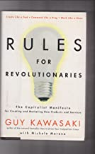 Rules for Revolutionaries - INSCRIBED COPY