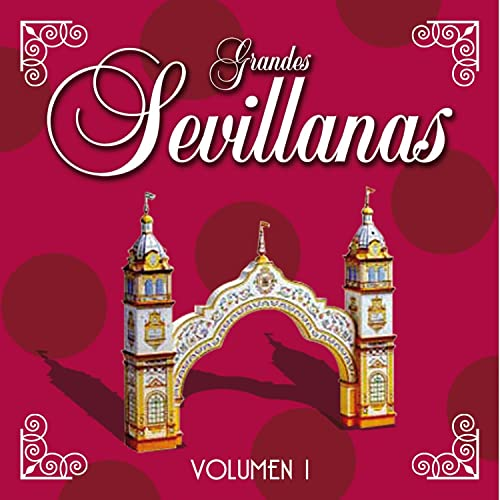 Grandes Sevillanas - Vol. 1