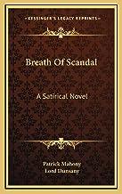 Breath Of Scandal: A Satirical Novel