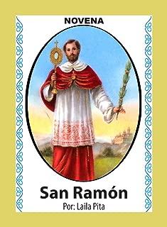 Novena De San Ramón Nonato para cuando se es acusado de Falsedad y para callar a los Chismosos malintencionados (Corazón Renovado nº 40) (Spanish Edition)