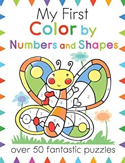 My First Color By Numbers and Shapes: Over 50 Fantastic Puzzles (My First Activity Books)