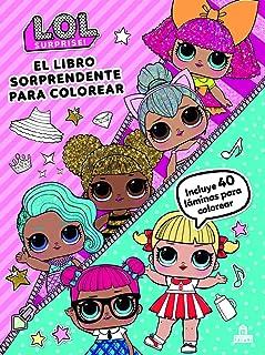 LOL Surprise! El libro sorprendente para colorear (LIBROS