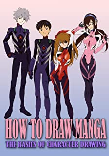 How to Draw Manga: The Basics of Character Drawing (Anime and Manga Drawing Tutorial Step-by-Step)