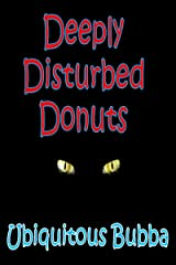 Deeply Disturbed Donuts Kindle Edition