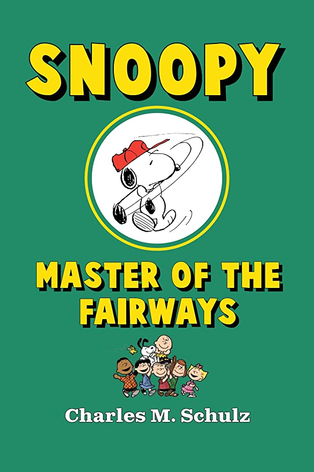 Snoopy, Master of the Fairways (English Edition)