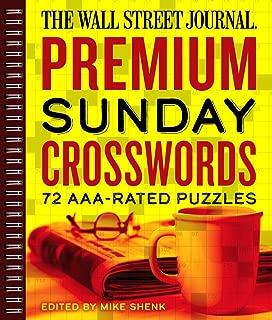 The Wall Street Journal Premium Sunday Crosswords: 72 AAA-Rated Puzzles (Volume 4) (Wall Street Journal Crosswords)