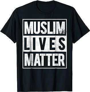 muslim lives matter shirt