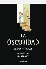 La oscuridad (Álbumes) (Spanish Edition) Kindle Edition