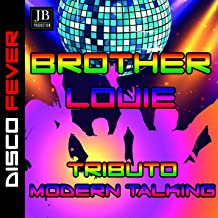 Brother Louie (Modern Talking 1985)