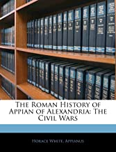 Best appian of alexandria the civil wars Reviews