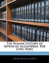 The Roman History of Appian of Alexandria: The Civil Wars (Greek Edition)