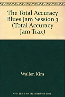The Total Accuracy Blues Jam Session 3