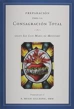 Preparación para la Consagración Total (Spanish Edition)