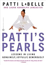 Patti's Pearls: Lessons in Living Genuinely, Joyfully, Generously (English Edition)