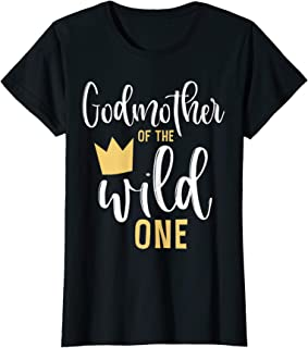 Womens Godmother of the Wild One Shirt 1st Birthday First Thing Tee