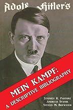 Adolf Hitler's Mein Kampf: A Descriptive Bibliography: English Edition