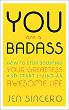 Cover image of You Are a Badass by Jen Sincero