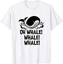 Funny Whale Watching  T-Shirt